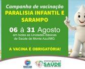 Campanha de vacinação contra Sarampo e Paralisia Infantil, começa no dia 6 de agosto