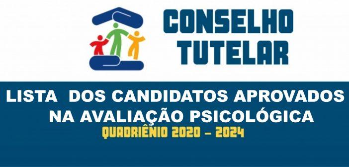 Lista dos aprovados na avaliação psicológica para seleção de candidatos a Conselheiros Tutelares após recurso