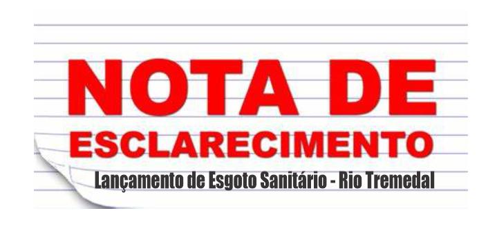 Nota Pública de Esclarecimento – Lançamento de Esgoto Sanitário – Rio Tremedal