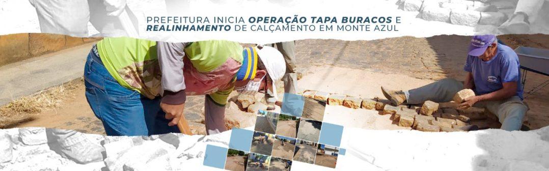 PREFEITURA REALIZA OPERAÇÃO TAPA-BURACOS E REALINHAMENTO DE CALÇAMENTO EM RUAS E AVENIDAS DE MONTE AZUL