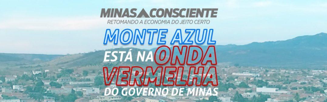 """MONTE AZUL ESTÁ NA """"ONDA VERMELHA"""" DO PLANO MINAS CONSCIENTE"""